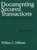 Documenting Secured Transactions
