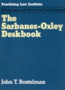 Sarbanes-Oxley Deskbook