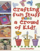 Crafting Fun Stuff with a Crowd of Kids