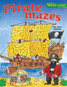Pirate Mazes (Maze Craze Book)