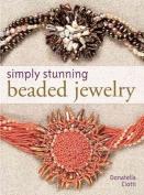 Simply Stunning Beaded Jewelry