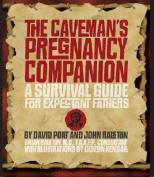 The Caveman's Pregnancy Companion