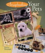Scrapbooking Your Pets