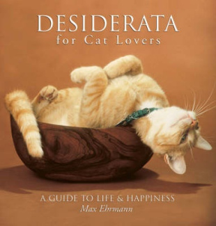 Desiderata for Cat Lovers