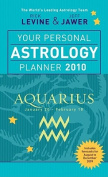 Your Personal Astrology Planner 2010