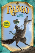 Rango: A Hero at Last