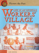 Life in an Egyptian Worker's Village