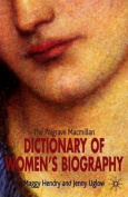 The Palgrave Macmillan Dictionary of Women's Biography