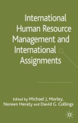 International HRM and International Assignments