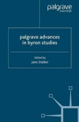 Palgrave Advances in Byron Studies