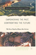 Empowering the Past, Confronting the Future