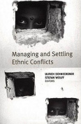 Managing and Settling Ethnic Conflicts