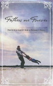 Fathers Are Forever: