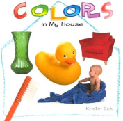Colors in My House [Board Book]
