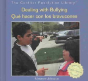 Dealing with Bullying/Que Hacer Con Los Bravucones [Spanish]