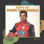 Quiero Ser Piloto de Carreras  [Spanish]