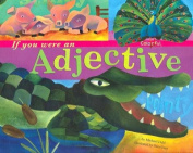 If You Were an Adjective