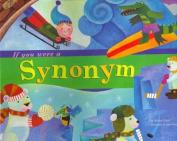 If You Were a Synonym (Word Fun