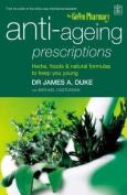 Anti-ageing Prescriptions