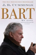 Bart: My Life [Paperback]