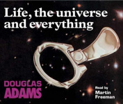 Life, the Universe and Everything [Audio]
