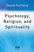 Psychology, Religion and Spirituality