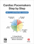 Cardiac Pacemakers Step by Step