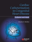 Cardiac Catheterization in Congenital Heart Disease