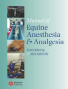 Manual of Equine Anesthesia and Analgesia