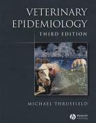 Veterinary Epidemiology 3E