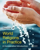 World Religions in Practice - a Comparative       Introduction