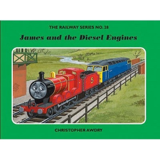 The Railway Series No. 28: James and the Diesel Engines (Classic Thomas the Tank Engine)