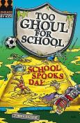 School Spooks Day