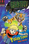 Tiger Terror (Beastly!)