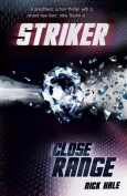 Close Range (Striker)