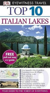 DK Eyewitness Top 10 Travel Guide: Italian Lakes (DK Eyewitness Top 10 Travel Guide)