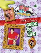Dick and Dom's Guide to Life