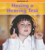Having a Hearing Test (Read and Learn