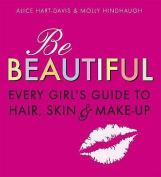 Be Beautiful