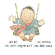 Ten Little Fingers and Ten Little Toes [Board book]