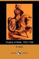 Knights of Malta, 1523-1798