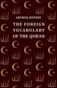 The Foreign Vocabulary of the Qur'an