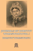 Journals of Dorothy Wordsworth - Vol I