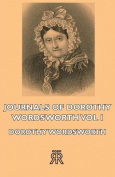 Journals of Dorothy Wordsworth - Vol I
