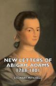 New Letters of Abigail Adams 1788-1801