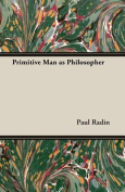 Primitive Man as Philosopher