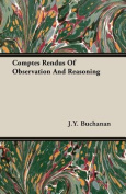 Comptes Rendus of Observation and Reasoning