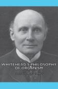 Whitehead's Philosophy of Organism