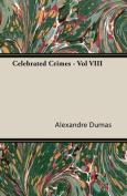 Celebrated Crimes - Vol VIII