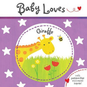 Giraffe (Baby Loves) [Board book]